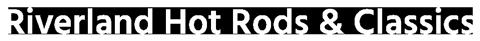 Riverland Hot Rods & Classics
